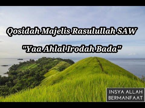 Qosidah Bikin Adem Majelis Rasulullah SAW - Yaa Ahlal irodah Bada(Lirik)