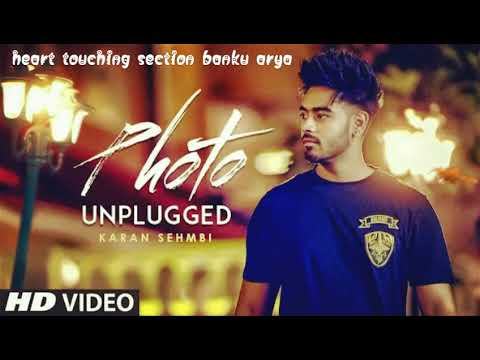 "Photo Karan Sehmbi | BANKU ARYA| (Unplugged) Full Video Song | ""Latest Punjabi Songs 2017"""