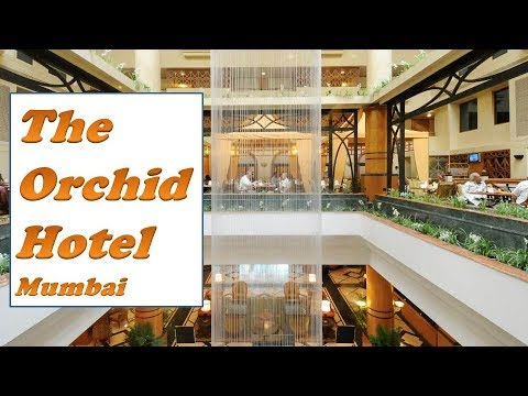 The Orchid Hotel Near Mumbai Airport A Walk Through Best Hotels In