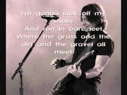 Keith Urban - Where The Blacktop Ends - with lyrics