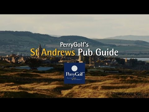 Best Pubs in St Andrews, Scotland - PerryGolf.com