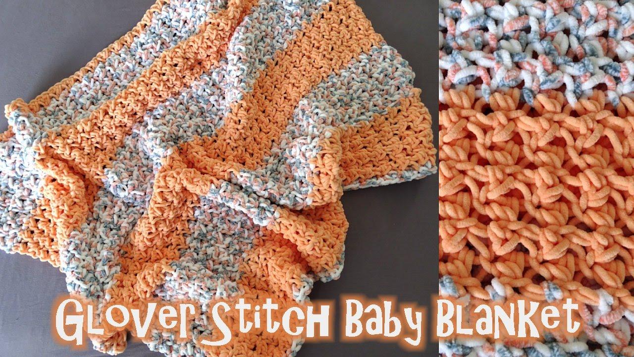 Glover Stitch Baby Blanket Crochet Tutorial Youtube