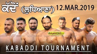 🔴[Live2] Kaddon (Ludhiana) Kabaddi Tournament 12 Mar 2019