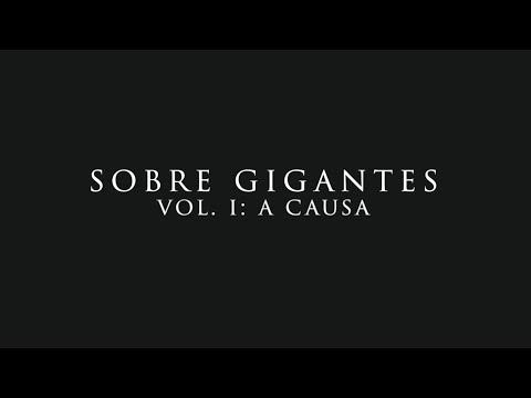 Sobre Gigantes: Vol.1: A Causa