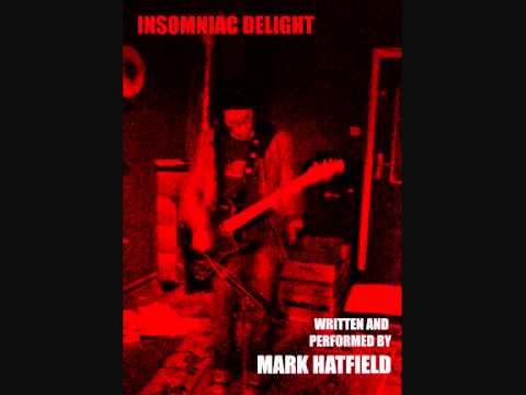 Mark Hatfield - Insomniac Delight