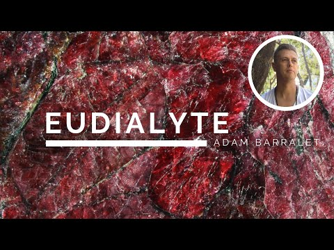 Eudialyte - The Crystal Of Self-Worth