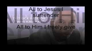 Deitrick Haddon - Have Your Way (Lyrics)