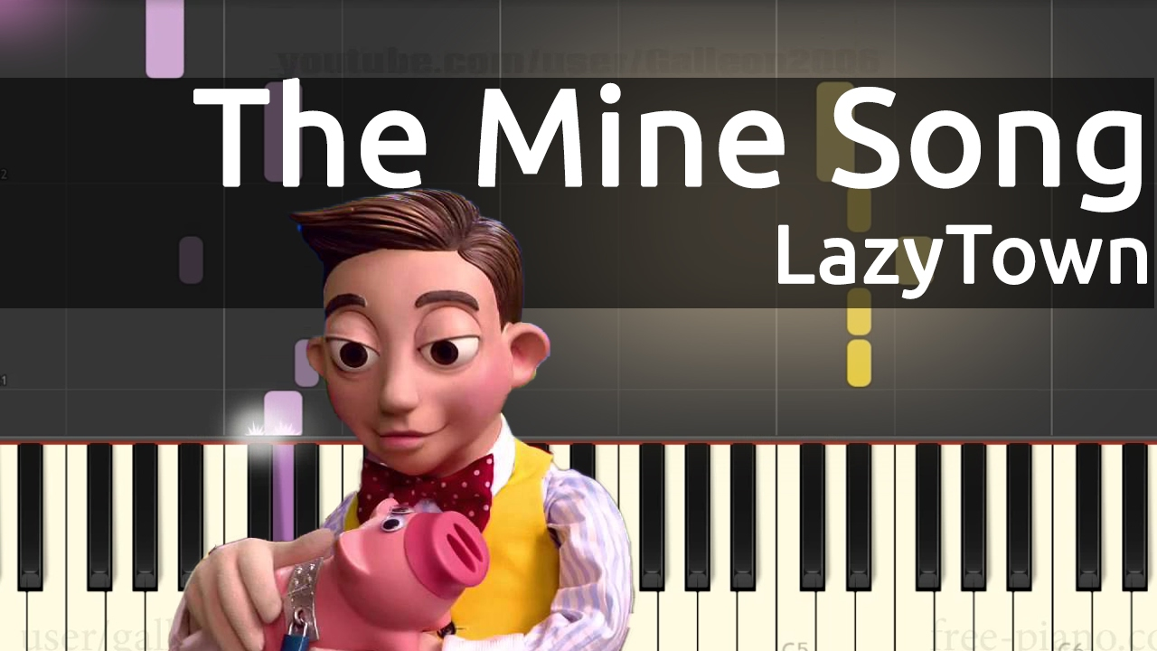 LazyTown - The Mine Song - Piano Tutorial