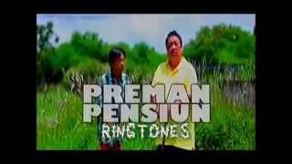 Preman Pensiun Ringtone