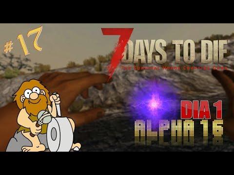7 DAYS TO DIE : ALPHA 16 - #17 UN NUEVO COMIENZO (GAMEPLAY ESPAÑOL)