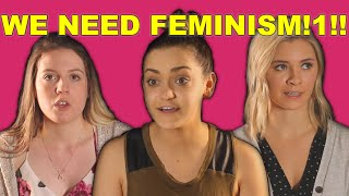 Lying Feminists Explain Why We Need Feminism