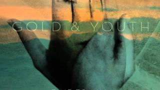 Gold & Youth - Time To Kill (Stream)