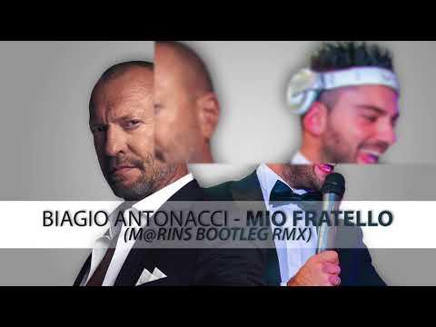 Biagio Antonacci - Mio Fratello (m@rins bootleg rmx)