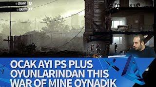 Ocak Ayı PS Plus Oyunlarından This War of Mine Oynadık