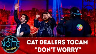 "Exclusivo para web: Cat Dealers tocam ""Don't Worry""  