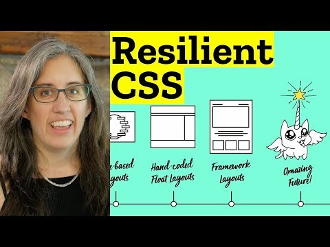 Resilient CSS: 7-part Series