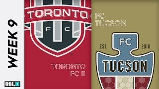 Toronto FC 2 vs. FC Tucson: May 24th, 2019