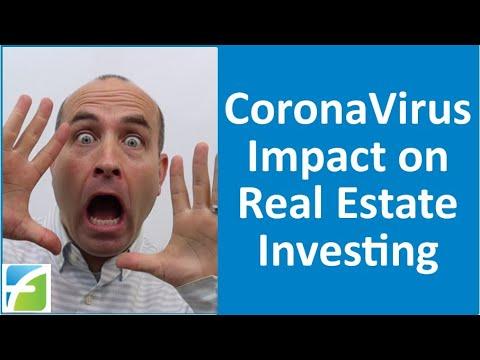 CoronaVirus Impact on Real Estate Investing