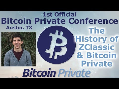 Bitcoin Private Conference Austin #4 - The History of ZClassic & Bitcoin Private - Rhett Creighton