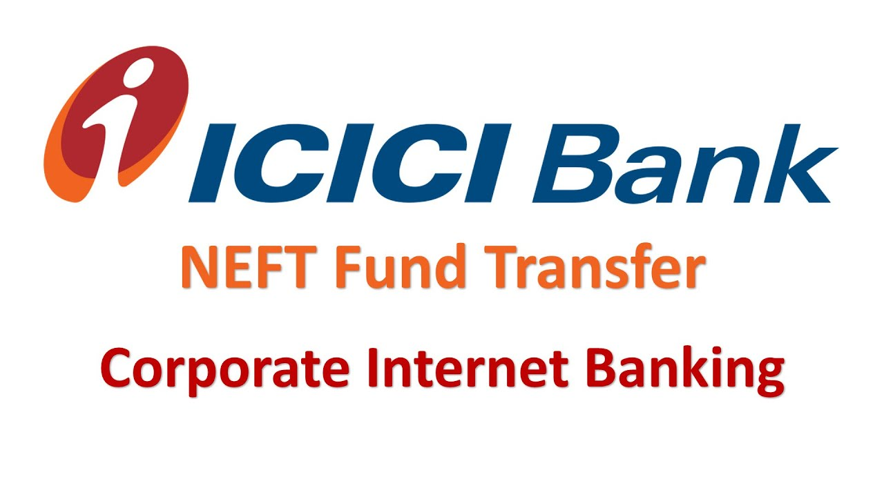 Icici Corporate Internet Banking Online Fund Transfer