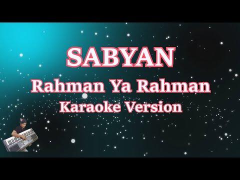 NISSA SABYAN- RAHMAN YA RAHMAN (KARAOKE LIRIK TANPA VOCAL)