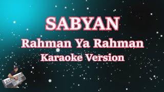 karaoke rahman ya rahman shalawat by nissa sabyan lirik