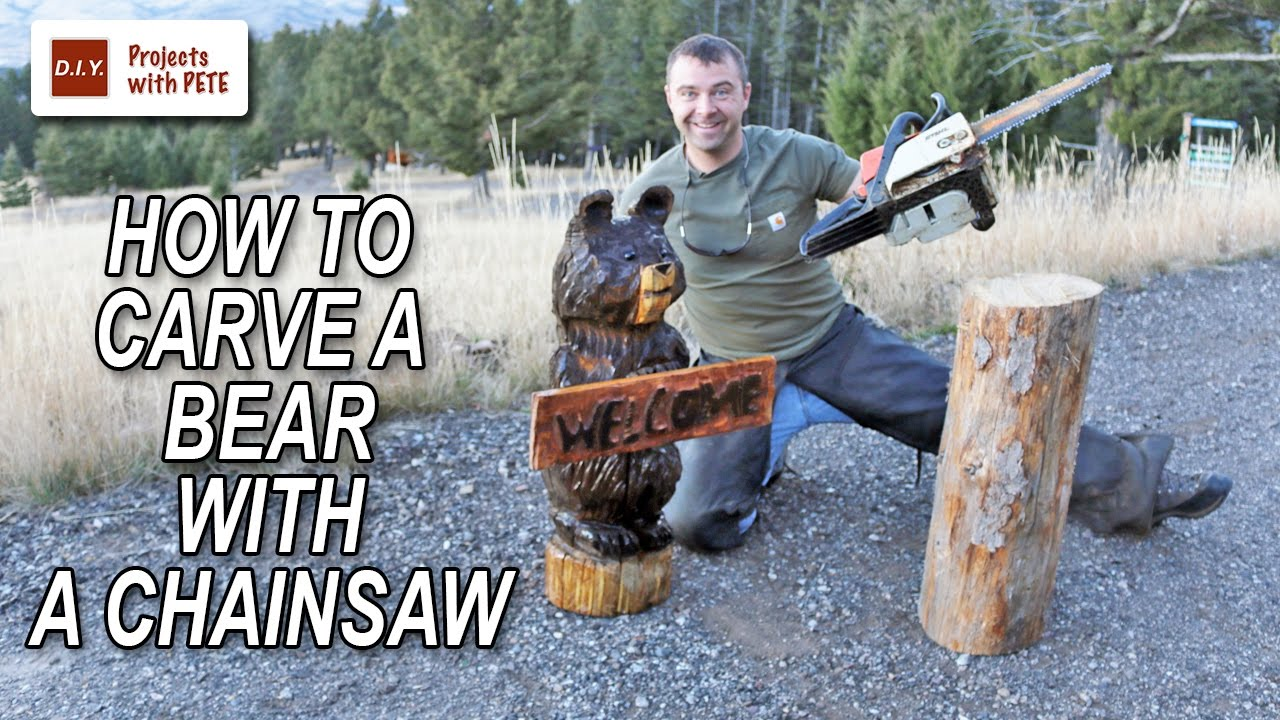 How to carve a bear with chainsaw youtube
