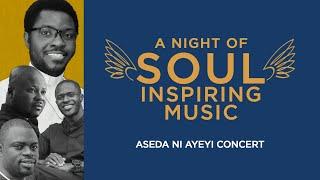 A Night of Soul Inspiring Music