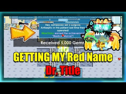 GETTING MY Dr. Title (Red Name)   GrowTopia