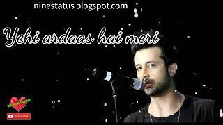 Atif Aslam Songs WhatsApp Status Video Sad - Lyrical WhatsApp Status Video Sad Download