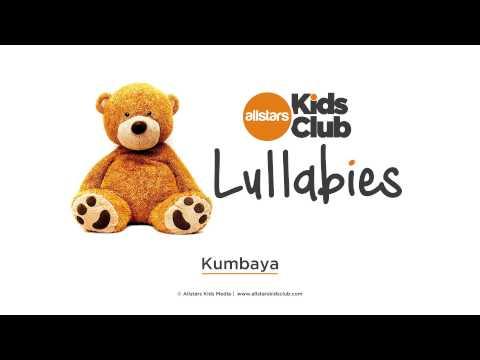 KUMBAYA  - Lullaby Music for baby   Allstars Kids Club