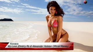 Kovacs - My Love (Dmitriy Rs & Alexander Holsten Official Remix) [Deep House]