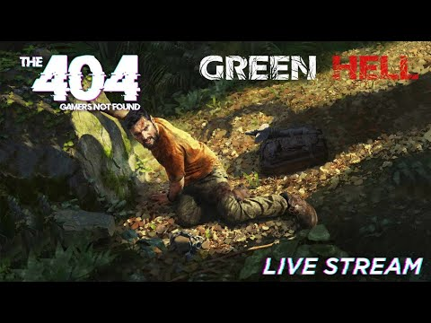 The 404: Green Hell Live Stream