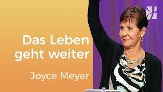 Das Leben geht weiter – Joyce Meyer – Seelischen Schmerz heilen