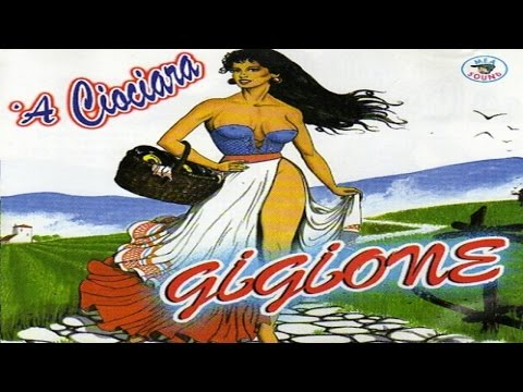 Gigione - 'A ciociara [full album]