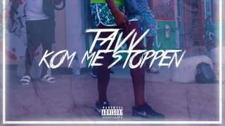 TAVV - KOM ME STOPPE (Prod. DrogeBeats) (tweede HENKIE T DISS)