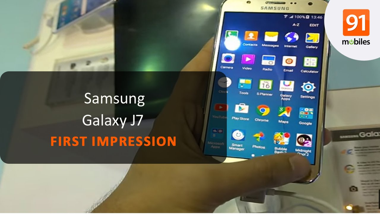 samsung galaxy j7 first look hands on price   youtube
