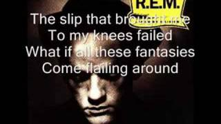 A song from the band R.E.M. with lyrics.