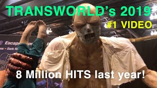 TransWorld 2019 Halloween Haunt Show! What A Great Time! Full Tour! Part 1