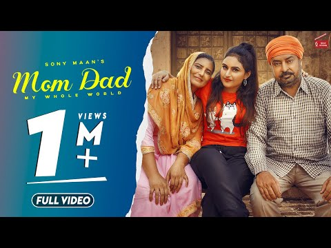 Bapu Tera\Mom Dad(Full Video) Sony Maan |Lovely Noor|Its Simar|New Punjabi Songs 2019|62 West Studio
