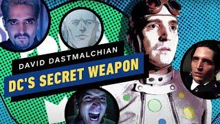 David Dastmalchian Is DC's Secret Weapon