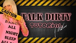 'Talk Dirty' Tutorial... choreography by Jasmine Meakin (Preview only)