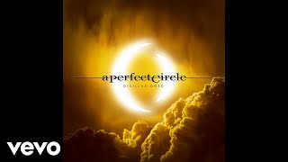 a perfect circle disillusioned audio