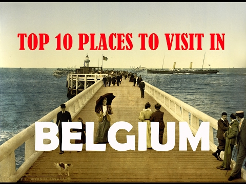 Top 10 Places To Visit In Belgium | 10 Best Places To Visit in Belgium | Travel Belgium