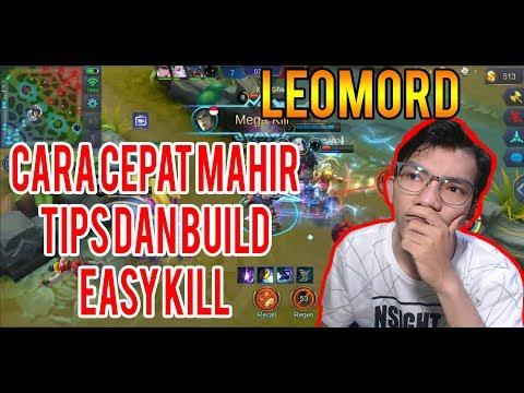 CARA CEPAT MAHIR MEMAKAI LEOMORD, HERO YG LAGI OVER POWER SAAT INI - Mobile Legends !!