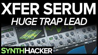 Serum Tutorial - Huge Brass / Horn Trap Lead