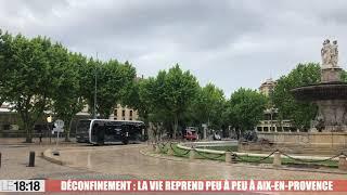 Déconfinement : à Aix, la vie reprend peu à peu