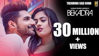Bekadra Song Karan Singh Arora Ft. Aditi Sharma | S Mukhtiar | Romantic Song | New Songs 2019