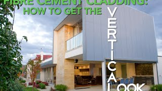 Fibre Cement Cladding: How To Get The Vertical Look