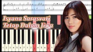 Tetap Dalam Jiwa - Isyana Sarasvati - Piano Tutorial